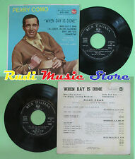 LP 45 7''PERRY COMO When day is done I'm always chasing rainbows no cd mc dvd