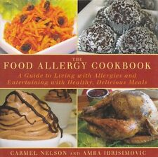 The Food Allergy Cookbook: A Guide to Living with Allergies and Entertaining