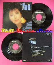 LP 45 7'' ROSE LAURENS La nuit J'etais au rendez-vous 1986 france no cd mc dvd