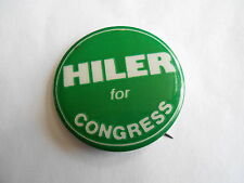 Cool Vintage Hiler for Congress Political Candidate Campaign Pinback