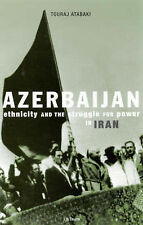 Azerbaijan: Ethnicity and Autonomy in 20th Century Iran After the Second World W