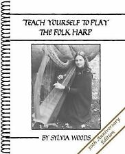 Teach Yourself to Play the Folk Harp by Sylvia Woods (1987, Spiral)