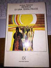ANDREJ PLATONOV RICERCA DI UNA TERRA FELICE cartonato ottimo 1968