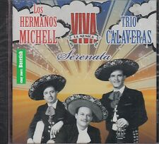 Hermanos Michel & Trio Calaveras Serenata CD New Nuevo Sealed