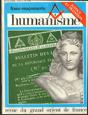 FRANC-MACONNERIE HUMANISME REVUE GRAND ORIENT DE FRANCE JUSTICE & TRADITION 1975