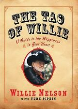 The Tao of Willie by Willie Nelson 1st edition Hardcover w/ Dust Jacket