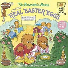 First Time Books: The Berenstain Bears and the Real Easter Eggs by Jan...