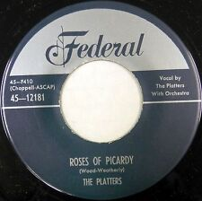 THE PLATTERS 45 Roses of Picardy FEDERAL Doo Wop REPRO Excellent VG++ #BB1105