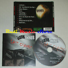 CD THE DARK SHINES Last chance HURRICANE SHIVA HS0008 lp mc dvd