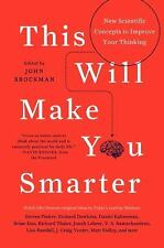 This Will Make You Smarter: New Scientific Concepts to Improve Your Thinking Ed