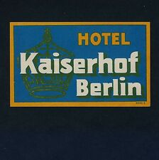 "Hotel Kaiserhof BERLIN Germany * Old Luggage Label Kofferaufkleber ""S"""