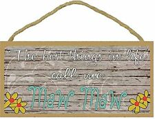 """The Best Things In Life Call Me Maw Maw Loving Grandmother Sign Plaque 5""""x10"""""""