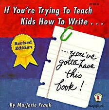 If You're Trying to Teach Kids How to Write: You've Gotta Have This Book! (Kids'