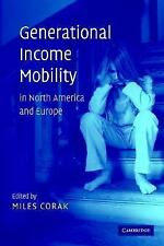 Generational Income Mobility in North America and Europe (2004, Hardcover)