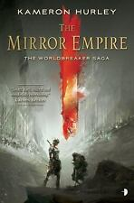 The Mirror Empire: Worldbreaker Saga 1 (The Worldbreaker Saga), Hurley, Kameron,