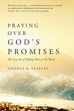 Praying over God's Promises : The Lost Art of Taking Him at His Word BRAND NEW!