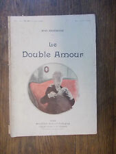 Le double amour Jean Bertheroy Modern Bibliothèque   illustrations Orazi