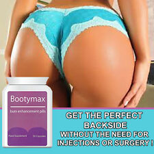 BOOTYMAX BUM ENLARGEMENT PILLS TABLETS ROUND BIG SEXY BOOTY TONED FIRMER