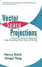 Vector Space Projections : A Numerical Approach to Signal and Image...