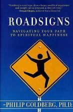 Roadsigns:  Navigating Your Path to Spiritual Happiness