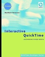 Interactive QuickTime: Authoring Wired Media (QuickTime Developer Seri-ExLibrary