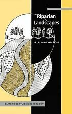 Cambridge Studies in Ecology Ser.: Riparian Landscapes by George P. Malanson...