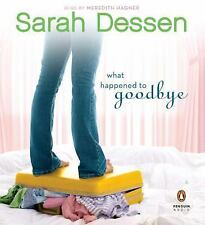 What Happened to Goodbye by Sarah Dessen (2011, CD, Unabridged)