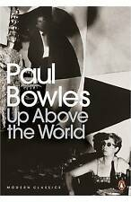 Up Above the World, Paul Bowles