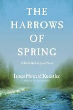 THE HARROWS OF SPRING: A Novel - by James Kunstler (07/05/2016, PBCK-- ARC