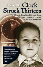 And the Clock Struck Thirteen by Mary-Anne Gale PB 2007 NEW