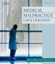 Medical Malpractice Law and Litigation, Walston-Dunham, Beth, Acceptable Book