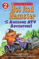 Hot Rod Hamster and the Awesome ATV Adventure! by Cynthia Lord (2015, Paperback)