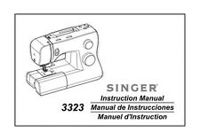 Singer 3323-TALENT Sewing Machine/Embroidery/Serger Owners Manual