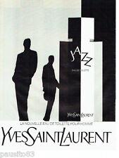 PUBLICITE ADVERTISING 086  1984  Yves Saint Laurent eau toilette homme Jazz