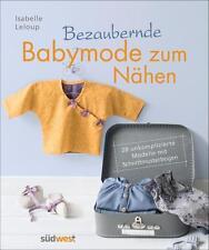 R*29.08.2016 Bezaubernde Babymode zum Nähen - 28 unkomplizierte Modelle mit Schn