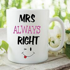 Funny Novelty Mrs Always Right Quote Wedding Ceramic Tea Cup Gift WSDMUG50