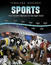 Sports: From Ancient Olympics to the Super Bowl (Timeline History)-ExLibrary