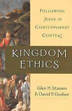 Kingdom Ethics : Following Jesus in Contemporary Context G.Stassen/Gushee HC