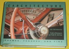 Carchitecture Frames Fenders & Fins 2008 Classic Cars NEW Great Pictures See!