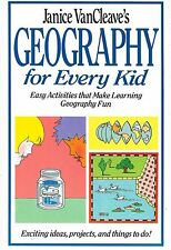 Geography for Every Kid Janice VanCleave's Easy Activities Homeschool
