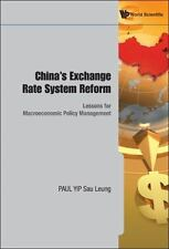 China's Exchange Rate System Reform and Macroeconomic Policies: Lessons for Macr