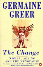 The Change - Women, Ageing and The Menopause,GOOD Book