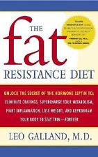 The Fat Resistance Diet: Unlock the Secret of the Hormone Leptin to:-ExLibrary