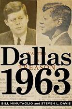 Dallas 1963 by Bill Minutaglio and Steven L. Davis (2013, Hardcover)