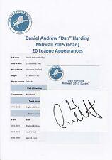 Dan Harding Millwall 2015 (Prestito) originale firmato a mano taglio