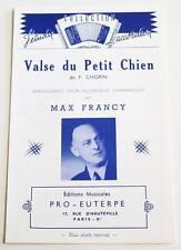 Partition sheet music F. CHOPIN / MAX FRANCY : Valse du Petit Chien * Accordéon