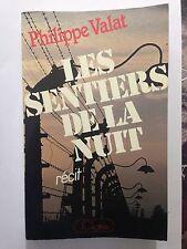LES SENTIERS DE LA NUIT 1983 PHILIPPE VALAT GUERRE 39 45 RESISTANCE
