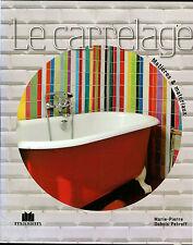 LE CARRELAGE - DUBOIS PETROFF - MASSIN - PARIS - 2007 [SR9]