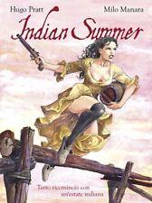 INDIAN SUMMER TUTTO RICOMINCIO` CON UN`ESTATE INDIANA MANARA  PRATT PANINI