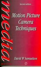 Motion Picture Camera Techniques (Media Manuals), Good Condition Book, Samuelson